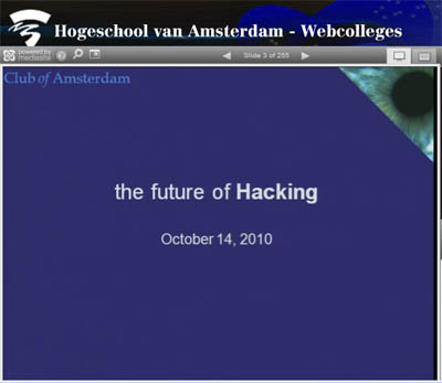 http://www.clubofamsterdam.com/contentimages/65%20Hacking/Hacking%20video.jpg