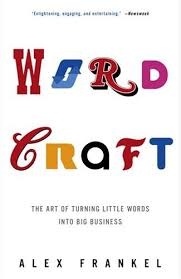 Wordcraft: The Art of Turning Little Words into Big Business - Kindle  edition by Frankel, Alex. Reference Kindle eBooks @ Amazon.com.