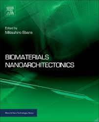 Biomaterials Nanoarchitectonics - 1st Edition